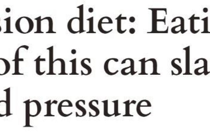 كيف يساعد النظام الغذائى فى تقليل ارتفاع ضغط الدم؟